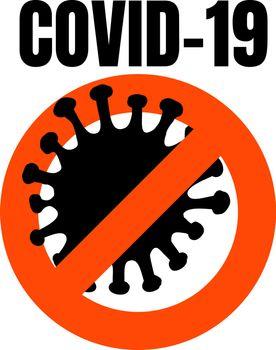 Abstract virus strain model coronavirus 2019-nCoV COVID-19 MERS-Cov Novel coronavirus crossed out with red STOP sign