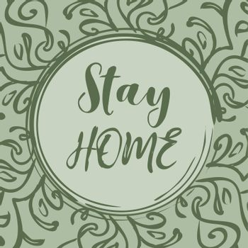 Text 'stay home' in decorated floral frame in the circle