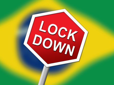 Brazil lockdown sign in solitary confinement or stay home. Brazilian lock down from covid-19 pandemic - 3d Illustration