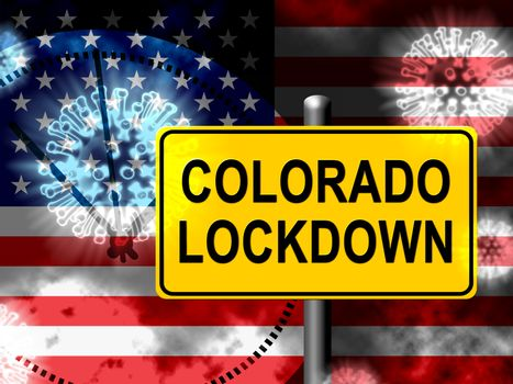 Colorado lockdown means curfew from coronavirus covid19. CO solitary seclusion from covid-19 with stop home restriction - 3d Illustration