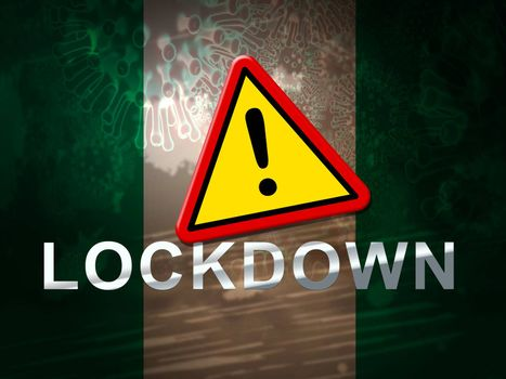 Nigeria lockdown sign against coronavirus covid-19. Nigerian stay home order to enforce self isolation and stop infection - 3d Illustration
