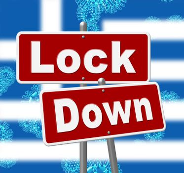 Greece lockdown sign against coronavirus covid-19. Greek stay home order to enforce self isolation and stop infection - 3d Illustration