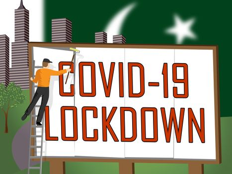 Pakistan lockdown against coronavirus covid-19. Pakistani stay home order to enforce self isolation and stop infection - 3d Illustration
