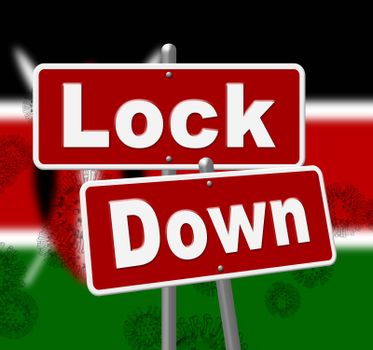 Kenya lockdown sign against coronavirus covid-19. Kenyan stay home order to enforce self isolation and stop infection - 3d Illustration