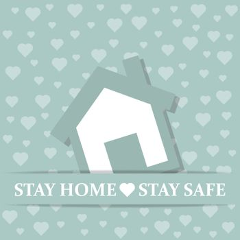"""Stay home-Stay safe""-coronavirus advice, Covid-19 poster. Vector"
