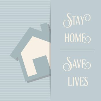 """Stay home-Save lives""-coronavirus advice, Covid-19 poster. Vector"