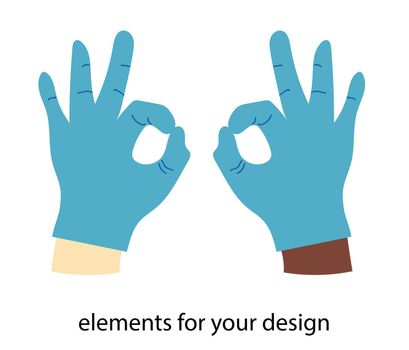 TWO hands in latex gloves isolated on a white background. Vector illustration. gesture ok