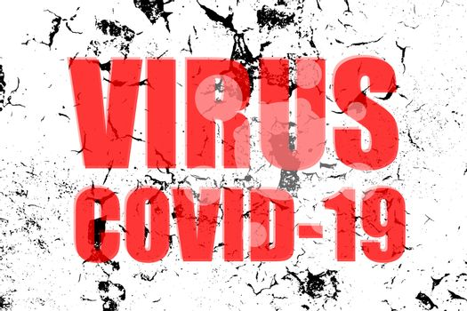 Virus Covid-19 words on abstract background. Against Covid-19 Coronavirus. Pandemic medical concept. Sign caution coronavirus.