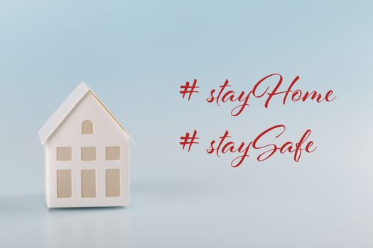 Stay Home Stay safe quote