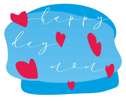 Background of hearts over sky with the phrase Happy day mom