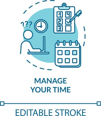 Manage your time turquoise concept icon. Punctual employee. Planning and scheduling. Avoid burnout idea thin line illustration. Vector isolated outline RGB color drawing. Editable stroke