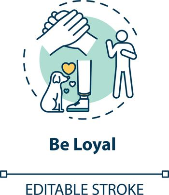 Be loyal concept icon. Friendship relationships and social skills advice. Being faithful and trustworthy friend idea thin line illustration. Vector isolated outline RGB color drawing. Editable stroke