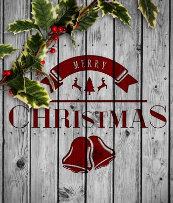 Composite image of christmas message with holly