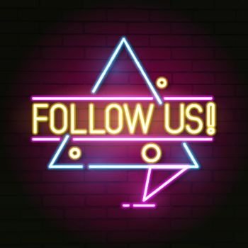 Follow Us Neon Sign For Your Design Illustration
