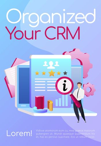 Organize your CRM poster flat vector template. Smiling man keeps magnifying glass. Brochure, booklet one page concept design with cartoon characters. Laptop with diagram. Data analyzing flyer, leaflet