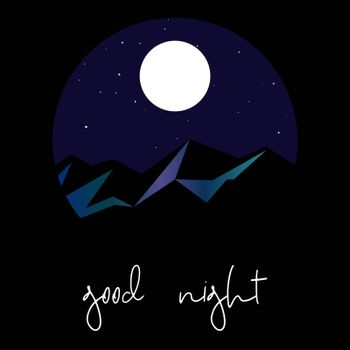 cute good night postcard with snowy mountains, starry sky and handwritten text