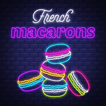 French macarons - Neon Sign Vector. French macarons - neon sign on brick wall background, design element, light banner, announcement neon signboard, night advensing. Vector Illustration.