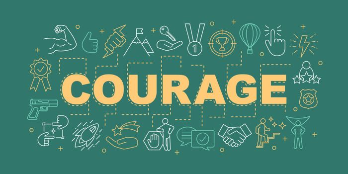Courage word concepts banner