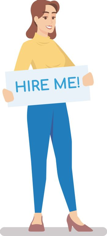 Jobseeker flat vector illustration. Young woman holding placard with hire me inscription. Vacancy candidate, unemployed person, job hunter, employee isolated cartoon character on white background