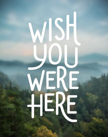 Wish you were here vector
