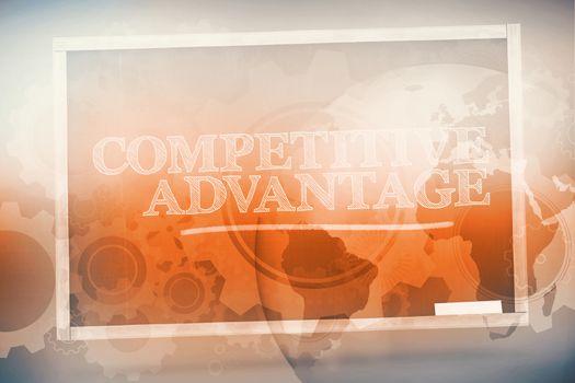 Competitive advantage written on a chalkboard