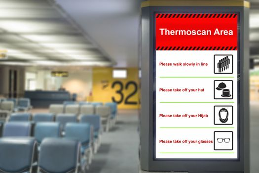 Health Control: Thermoscan Area sign at the airport for outbreak
