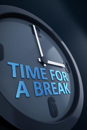 A clock with text time for a break 3D illustration