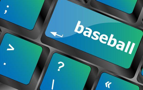 baseball word on keyboard key, notebook computer. Baseball text