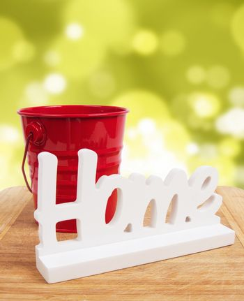 home sign with bucket.home concept