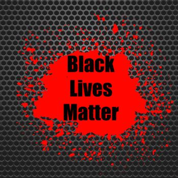 Black Lives Matter Banner with Red Blob for Protest on Grey Perforated Background