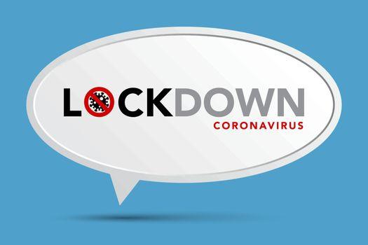 Sign caution coronavirus. Lockdown banner.