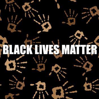 Black Lives Matter Banner with Hands for Protest on Black Background