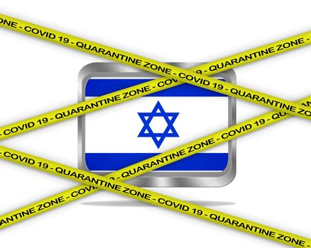 COVID-19 warning yellow ribbon written with: Quarantine zone Cover 19 on Israel flag illustration. Coronavirus danger area, quarantined country.