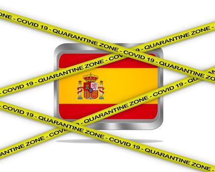 COVID-19 warning yellow ribbon written with: Quarantine zone Cover 19 on Spain flag illustration. Coronavirus danger area, quarantined country.