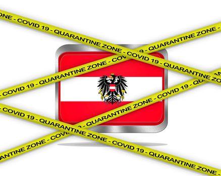 COVID-19 warning yellow ribbon written with: Quarantine zone Cover 19 on Austria flag illustration. Coronavirus danger area, quarantined country.