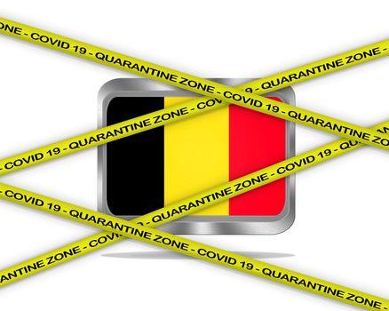 COVID-19 warning yellow ribbon written with: Quarantine zone Cover 19 on Belgium flag illustration. Coronavirus danger area, quarantined country.
