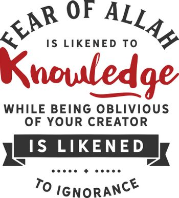 Fear of Allah is likened to knowledge