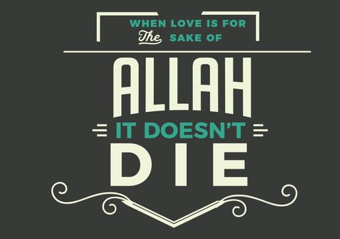 when love is for the sake of Allah
