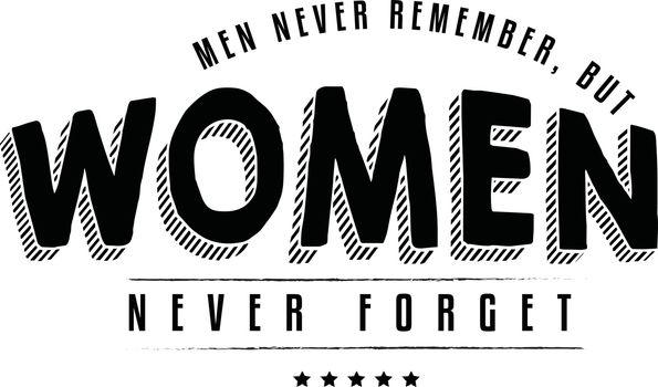 Men never remember