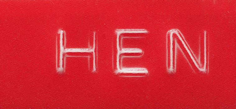 HEN label made with red embossing tape