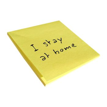 I stay at home sticky note isolated