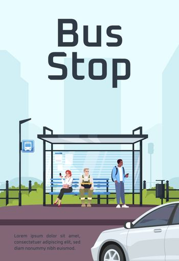 Bus stop poster template. Commercial flyer design with semi flat illustration. Vector cartoon promo card. Urban public transport station, shelter with cityscape advertising invitation