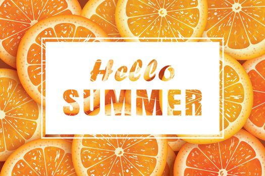 Hello summer on orange slice background. Use for greeting card,