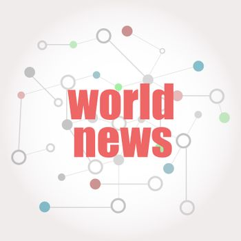 Text World News. News and press concept . Connected lines with dots.