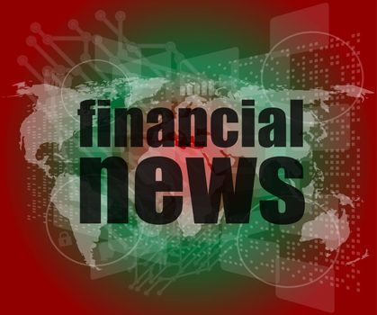 financial news words on digital touch screen