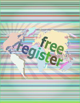 digital background with free registration word. global internet concept