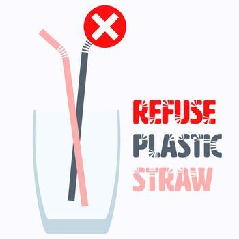 Refuse Plastic Straw