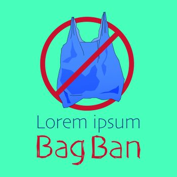 Ban symbol and outline flat icon of plastic bag, typographic design with text space. Ban plastic bag concept. Vector illustration.