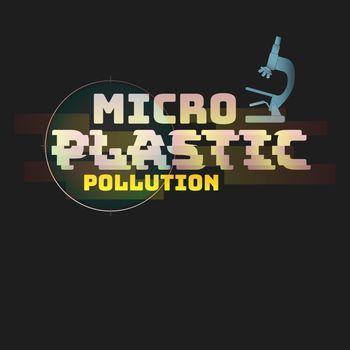 Microplastic Typographic