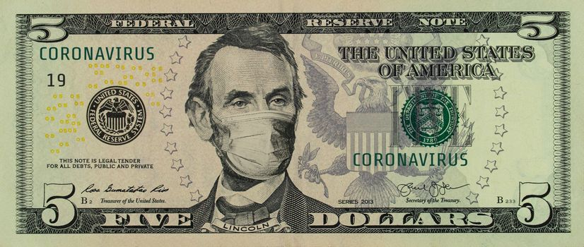 COVID-19 coronavirus in America. Five dollars banknote with Lincoln in a medical mask. The global financial and economic crisis has affected USA. American money, coronavirus concept. Realistic montage